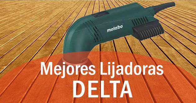 las mejores lijadoras delta