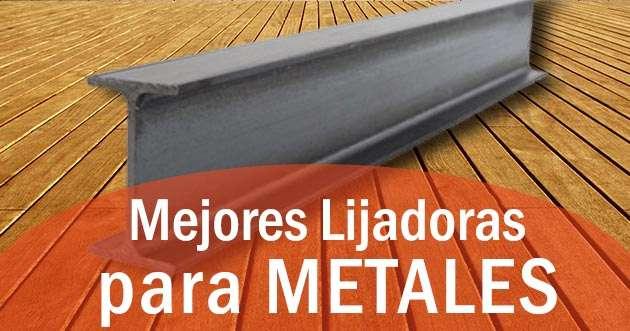 las mejores lijadoras para metales